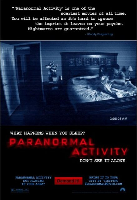 Paranormal activity (1, 2, 3, 4)
